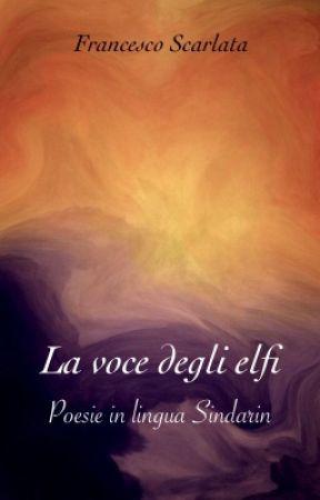La Voce Degli Elfi Poesie In Lingua Sindarin Arwenlinn
