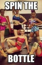 Spin The Bottle(A Dance Moms Fanfic) by YouGoGlenCoco_