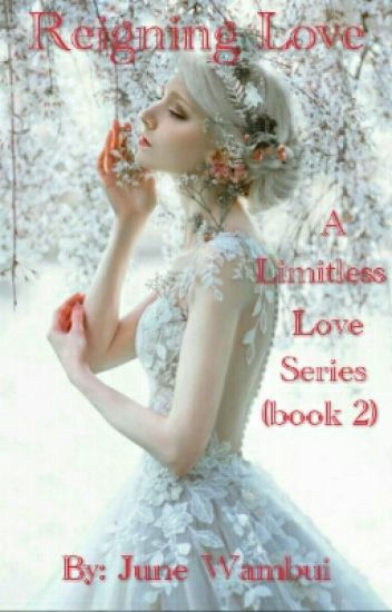 Reigning Love. (A Sequel To Boundless Love) (Christian Romance).