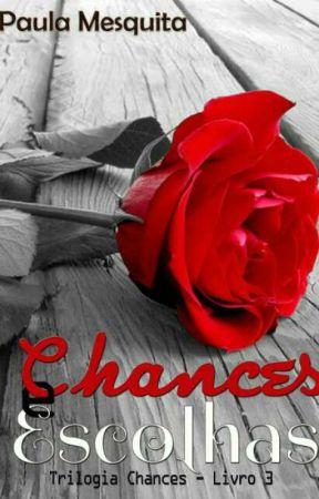 Chances & Escolhas - DEGUSTAÇÃO by PaulaMesquitaFarhan