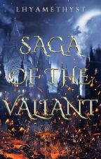 Saga of the Valiant by lhyamethyst