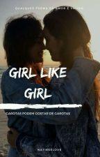 Girl like Girl by natieselove