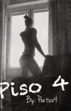Piso 4 by poetico4