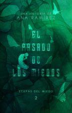 El pasado de los miedos #EDM2 by AnaTurquoise