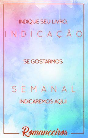 Indicação Semanal by Romanceiros
