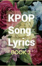 KPOP MOST WANTED SONG LYRICS BOOK THREE by inseosJINU