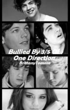 Bullied By 3/5 Of One Direction (AU) (ON HOLD TIL DEC2016) by BrittanyTommo