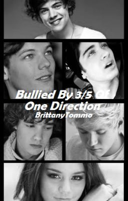 Bullied By 3/5 Of One Direction (AU)
