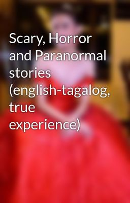 True dating horror stories tagalog