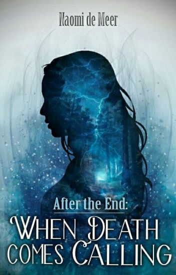 After the End: When Death Comes Calling