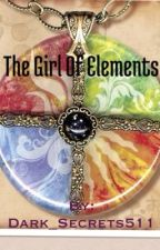 The girl of elements by Dark_Secrets511