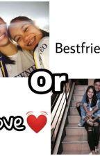 Bestfriend or love by jhowzbeyuh
