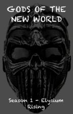 God's of the New World - Season 1 by itz_lewiss