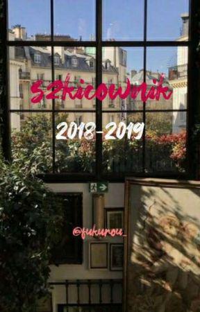 szkicownik || 2018 - 2019 by fukurou_