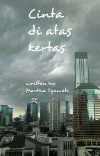 CINTA DI ATAS KERTAS by MarthaIgawati