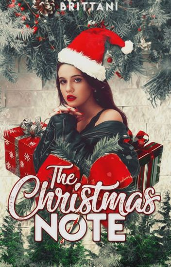 The Christmas Note.The Christmas Note Brittani Wattpad