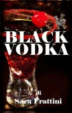 Black Vodka by sarastar79