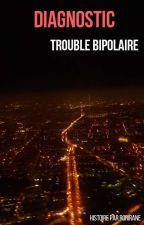 Diagnostic :  trouble bipolaire by Rorirane