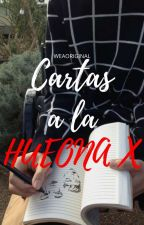 Cartas a la hueona X [CHILENSIS] by Weaoriginal