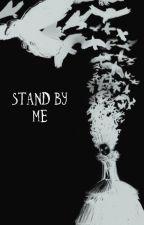 Stand By Me [Millard Nullings] by Shrubbythebush