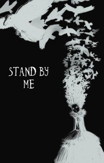 Stand By Me [Millard Nullings]