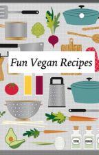 Fun Vegan Recipes  by sailormewmew