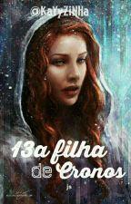 13a Filha de Cronos by KaYyZiNHa