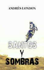 SANTOS Y SOMBRAS by CarlosLondoo736