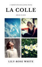 LA COLLE by LilyR3White
