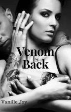 Venom Is Back _ TERMINÉ  by Vanille_Joy