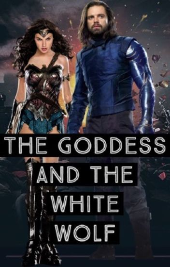The Goddess and The White Wolf (hiatus)