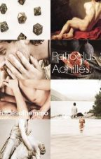 Patroclus & Achilles (AU) (completed) by heyyostyles_