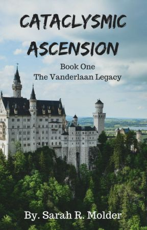Cataclysmic Ascension - Book One in The Vanderlaan Legacy by Timeknights1