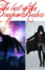 The Last of the Dragon Riders by Miss_Britania