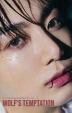 Wolf's Temptation | j.jk ✔ by kookieternal