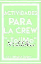 Actividades para la crew -TellMe by -TellMeWhatsApp