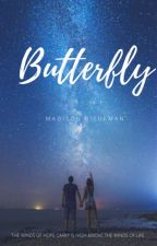 Butterfly (Figuring out the length of story and the ending) by MadisonRie