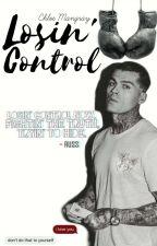 Losin' Control by ChloeMangray