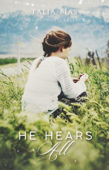 He Hears All by YouHadMeAt_Believe