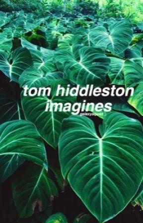 tom hiddleston ✿ imagines by galaxysquad_