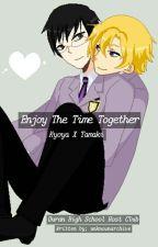 Enjoy the Time Together (Kyoya X Tamaki, OHSHC) by unknownarchive