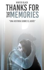 Thanks for the memories by -SmokeGirl-