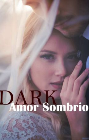 DARK - Amor Sombrio by tahychan