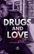 Drugs and Love© by ValeryHuntress