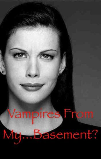 Vampires From My... Basement?