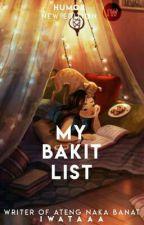My Bakit List (Hugot series #2) by Katsumi_Kana