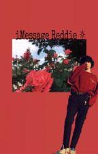 iMessage- Reddie ☼ by FinniWolfhard