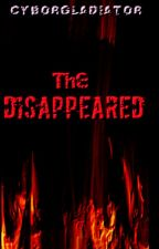The Disappeared (Sample) by cyborgladiator