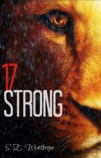 Seventeen Strong by Wynthrope
