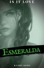 Esmeralda © by Kathy_Soto_